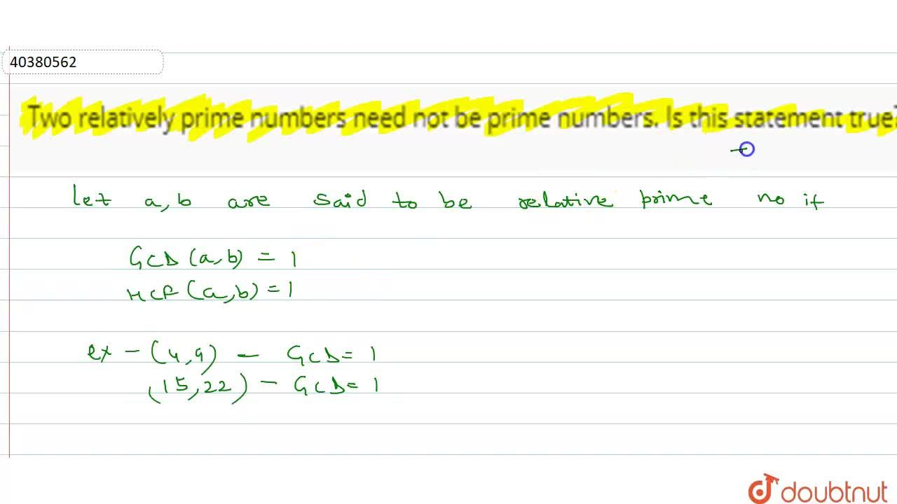 Solution for Two relatively prime numbers need not be prime num