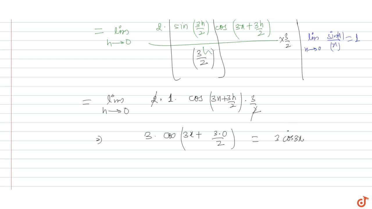 Solution for Find the derivative of y=sin3x with respect to