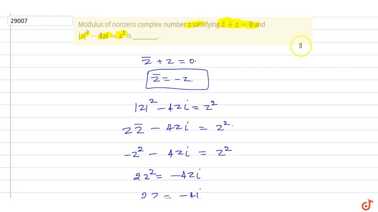 Solution for Modulus of nonzero complex number z satisfying