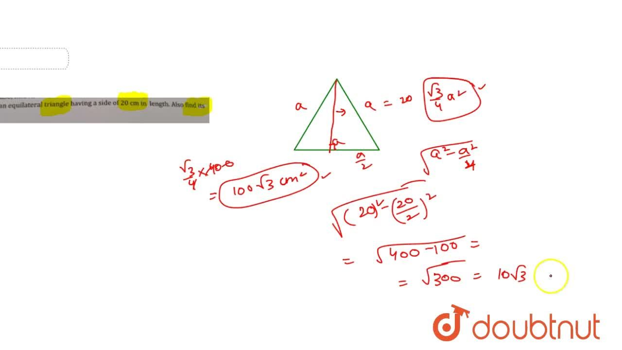 Solution for  .Find the area of an equilateral triangle having
