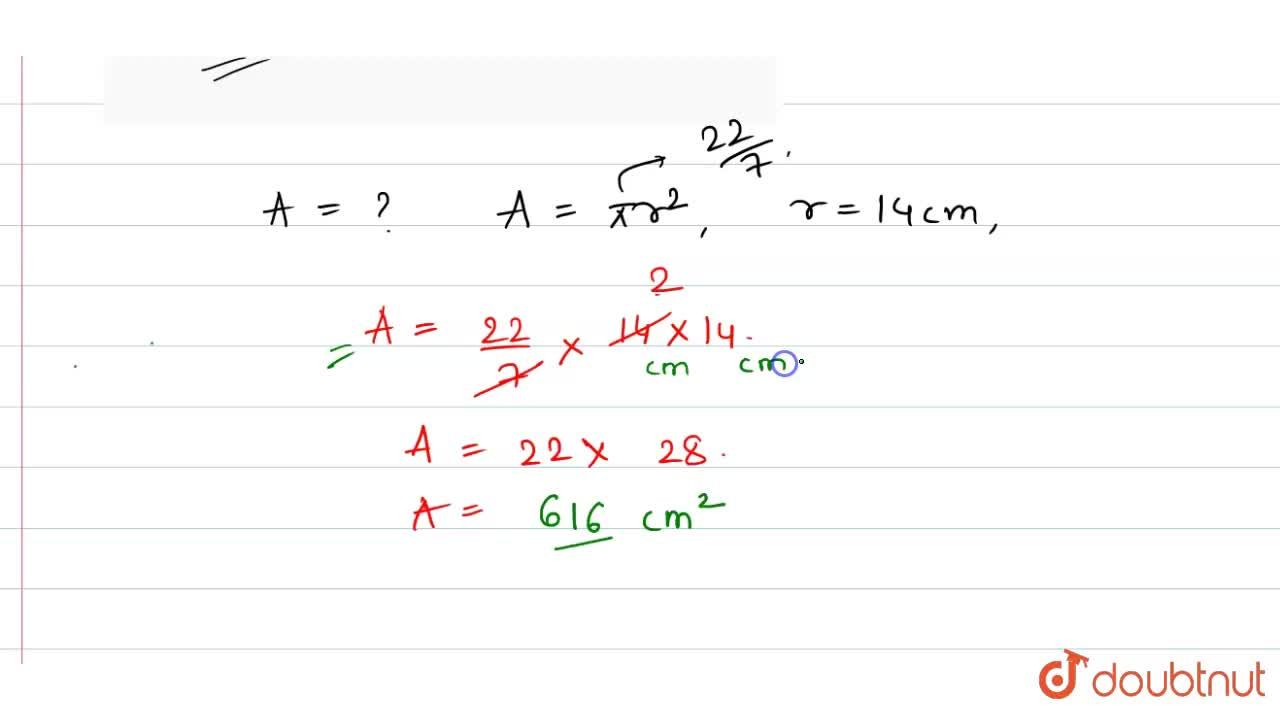 Solution for Using the formula A=pir^(2), find A when r=14 cm