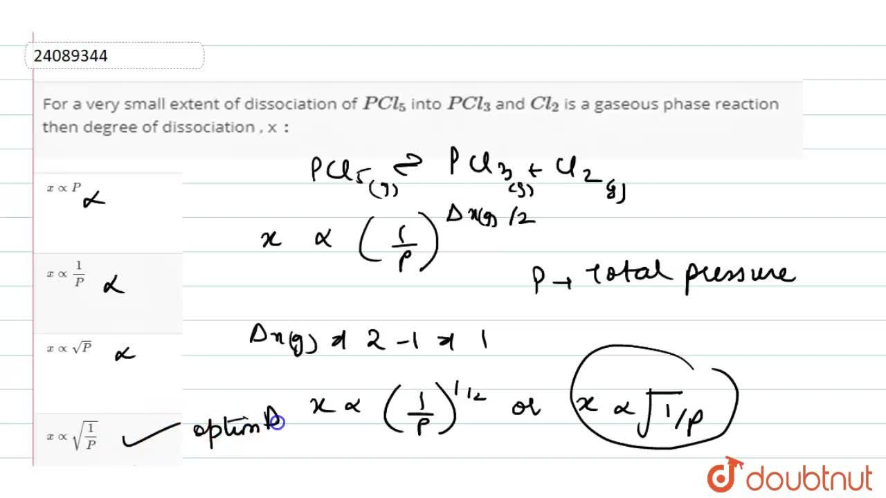 Solution for For a very small extent of dissociation of PCl_(5
