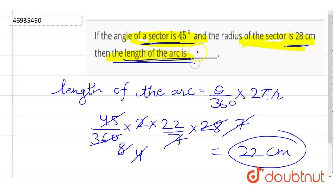 Solution for If the angle of a sector is 45^(@) and the radiu