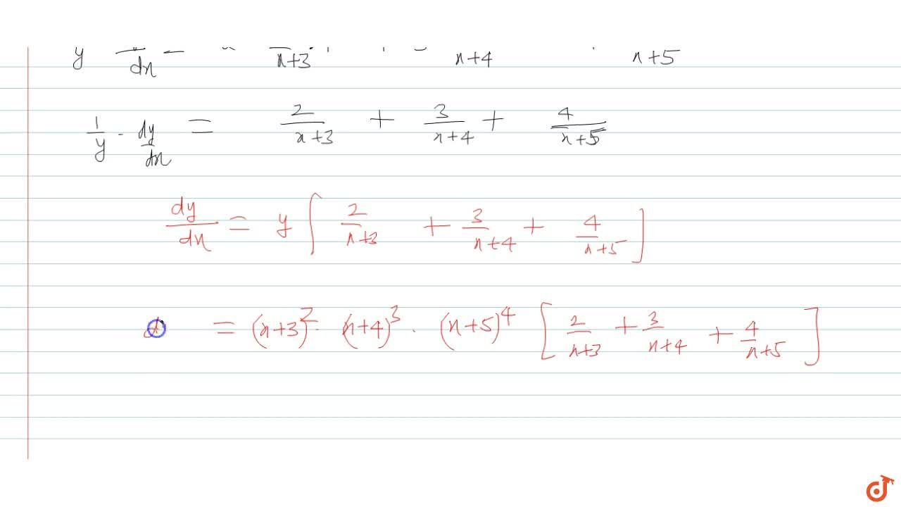 Solution for Find the derivative of (x+3)^2.(x+4)^3.(x+5)^4 w