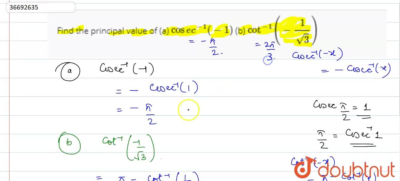 Solution for Find the principal value of  ltrbgt (a) cosec^(-1