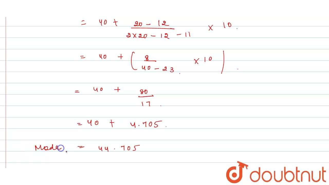 Solution for While calculating mode  the following observation