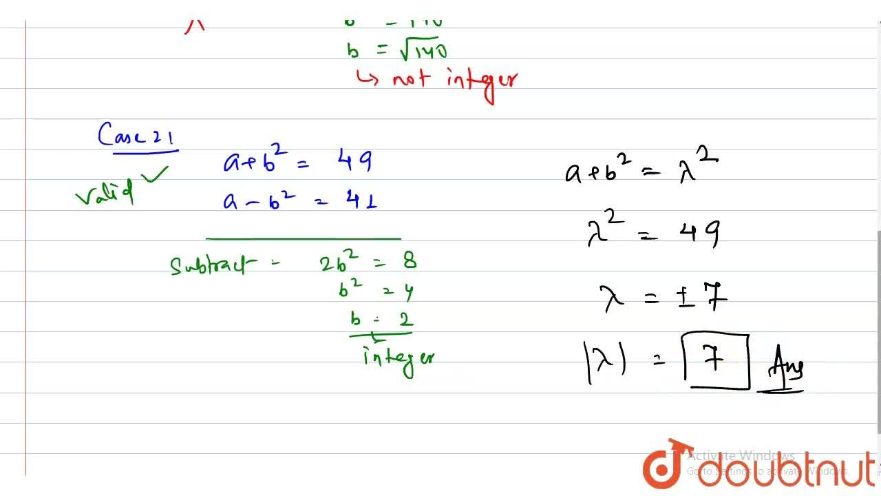 Solution for If a and b are positive integers such that a^(2)-
