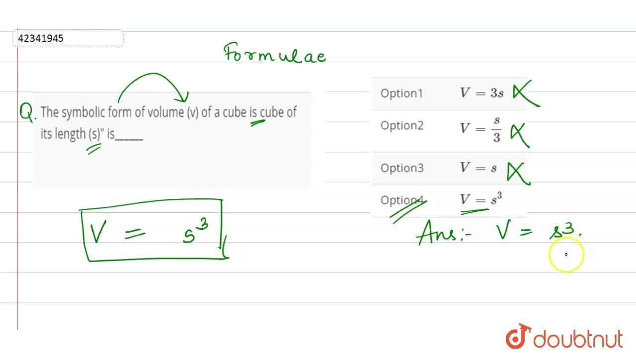 Solution for The symbolic form of volume (v) of a cube is cube