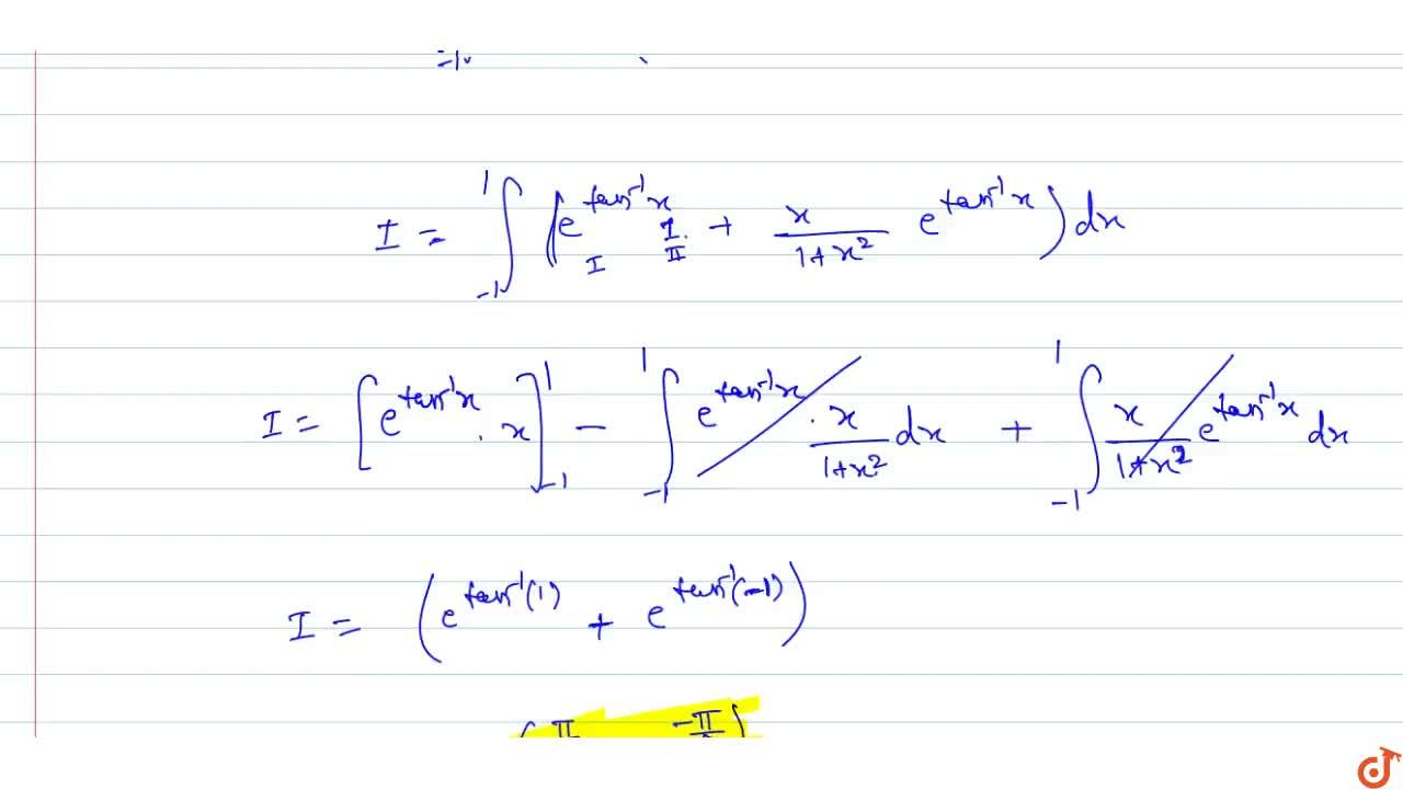 Solution for int_- 1^1 e^(tan-1)  x [(1+x+x^2),(1+x^2)]dx