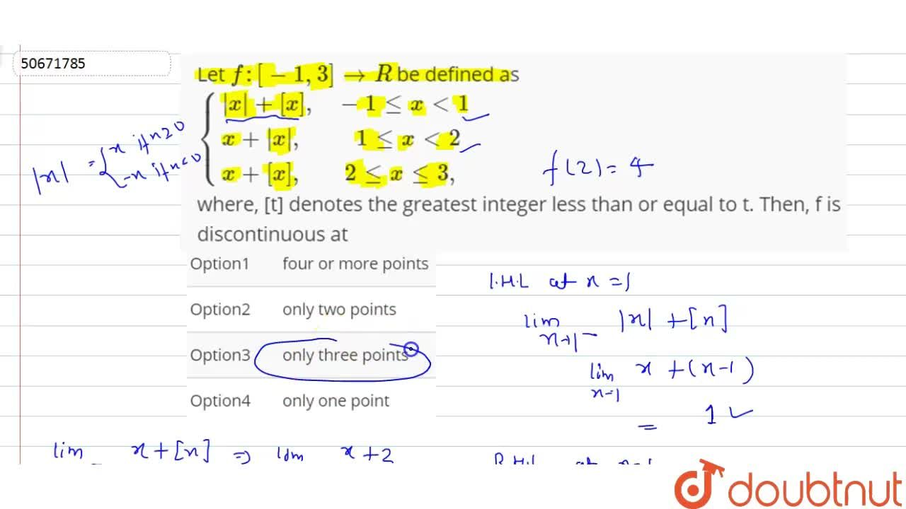 Solution for Let f : [-1, 3] to R  be defined as  <br> {{:(|