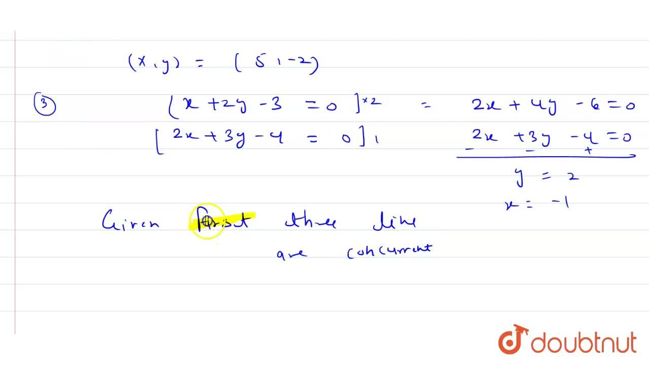 Solution for Given the four lines with the equations <br> x+2y
