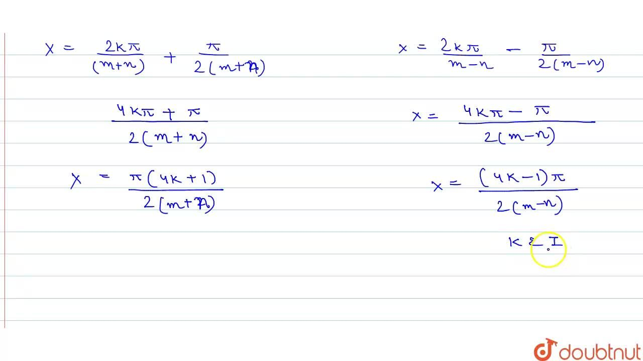 Solution for (i) cos3x=cos2x    <br>  (ii)  cos5x=sin3x   <