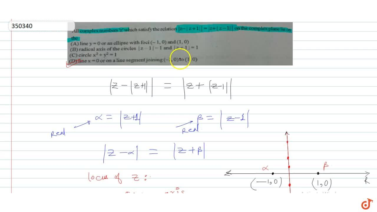Solution for All complex numbers 'z' which satisfy the relation