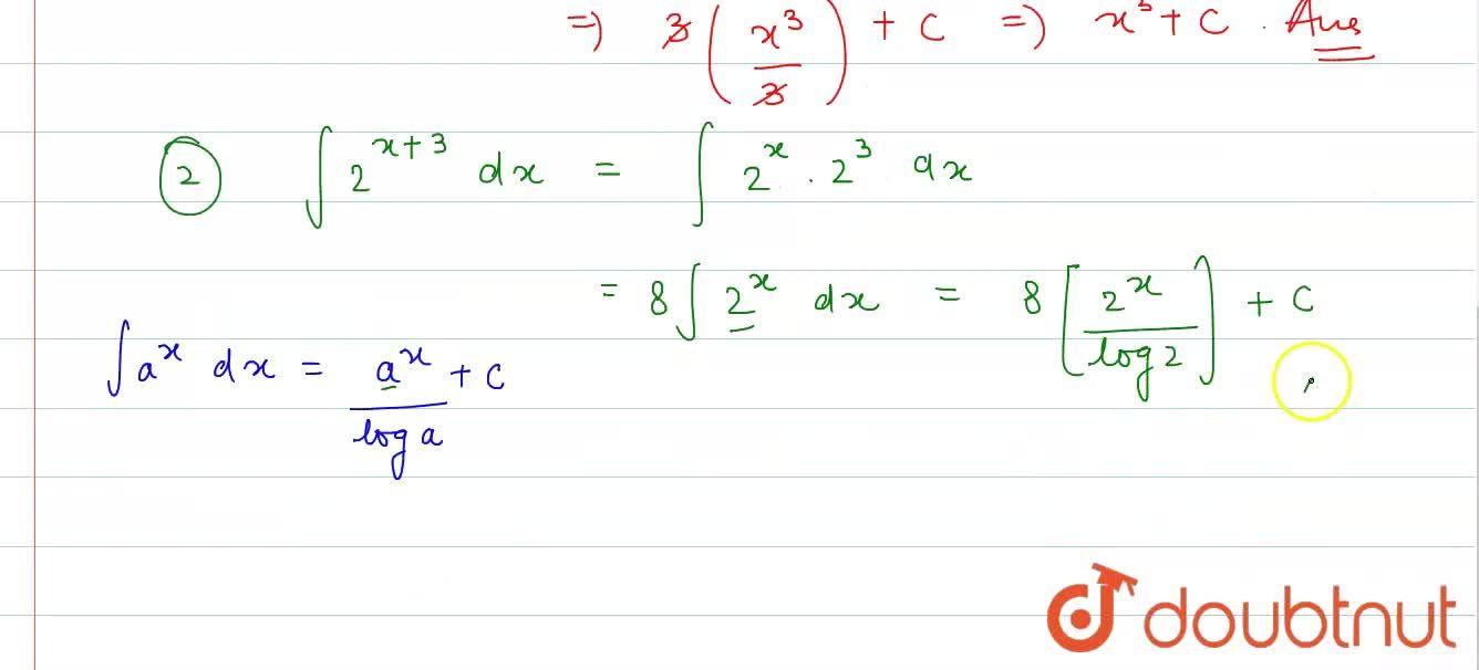 Solution for Evaluate : <br> (i) int3x^(2)dx , (ii) int2^((x