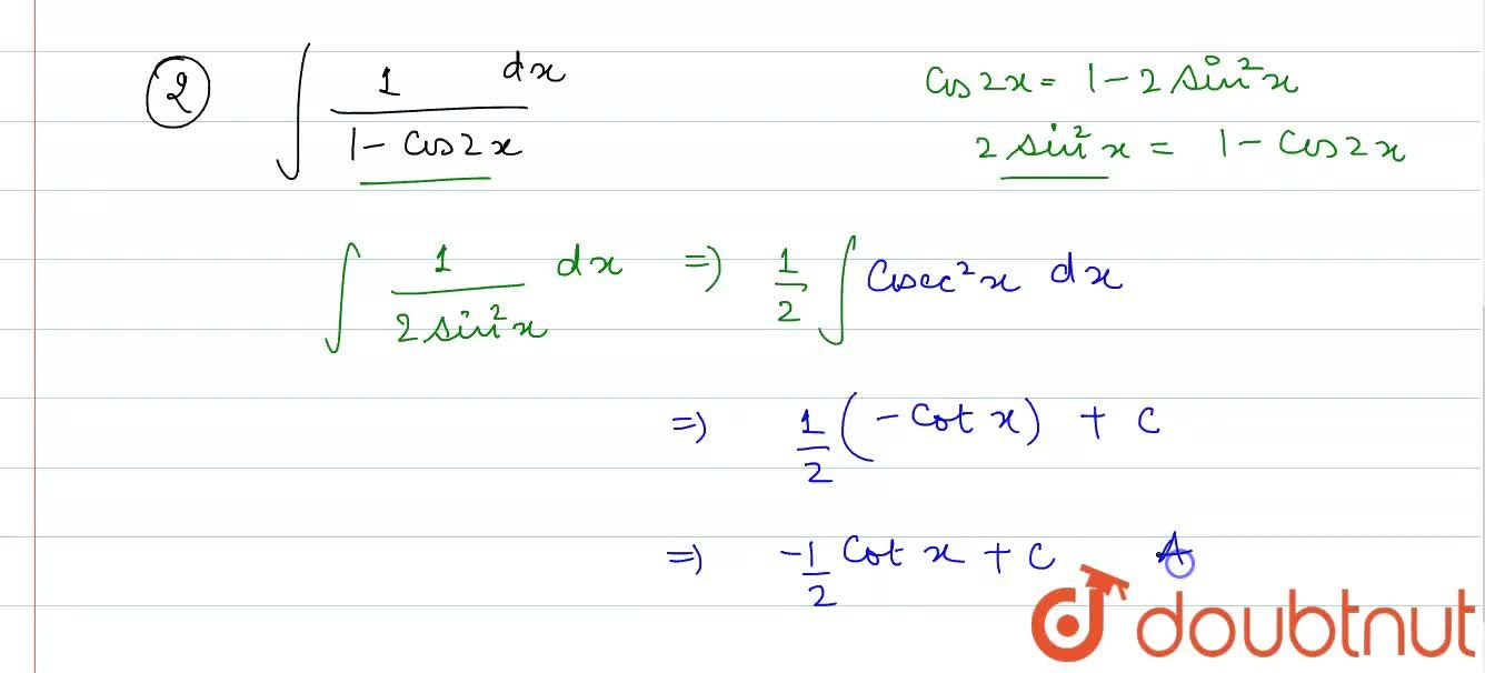 Solution for (i) int(1),((1+cos2x))dx , (ii) int (1),((1-cos