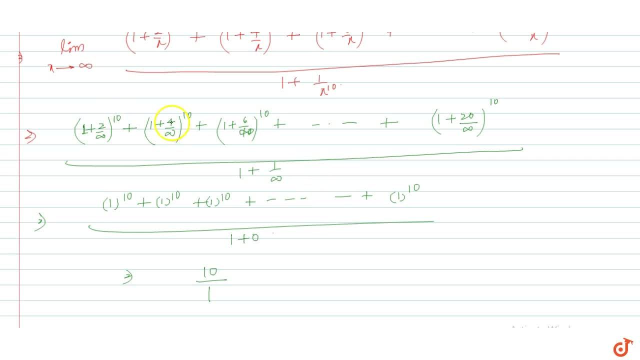 Solution for lim_(x->oo)((x+2)^(10)+(x+4)^(10)++(x+20)^(10)),(