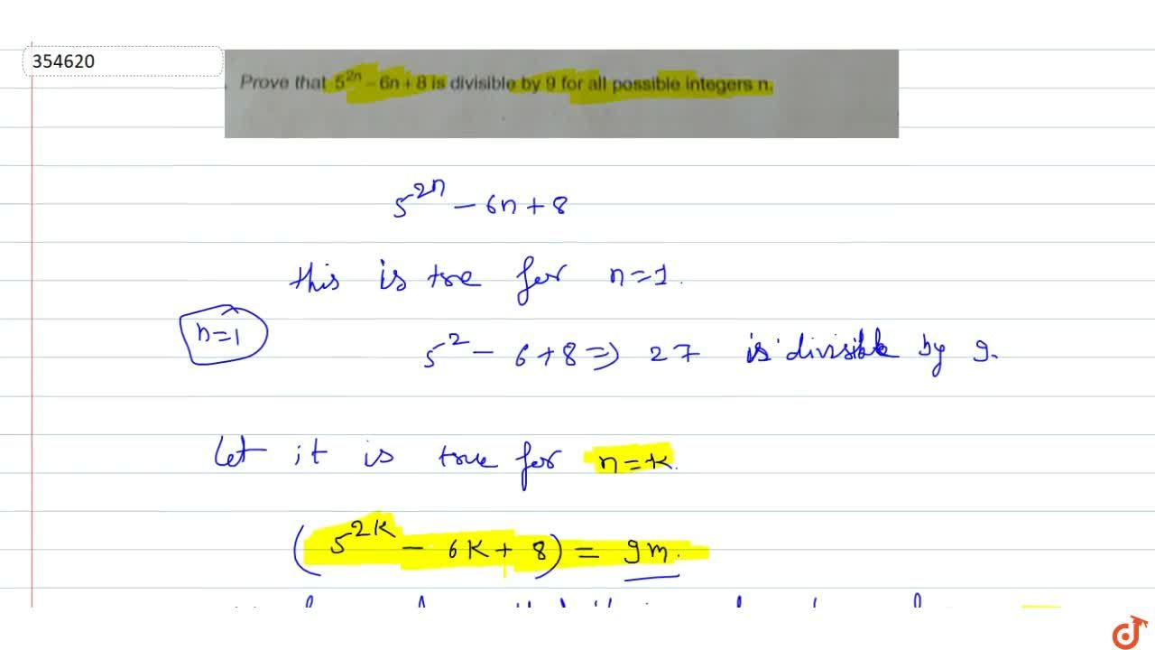 Solution for Prove that  5^(2n) - 6n+ 8 is divisible by 9 for
