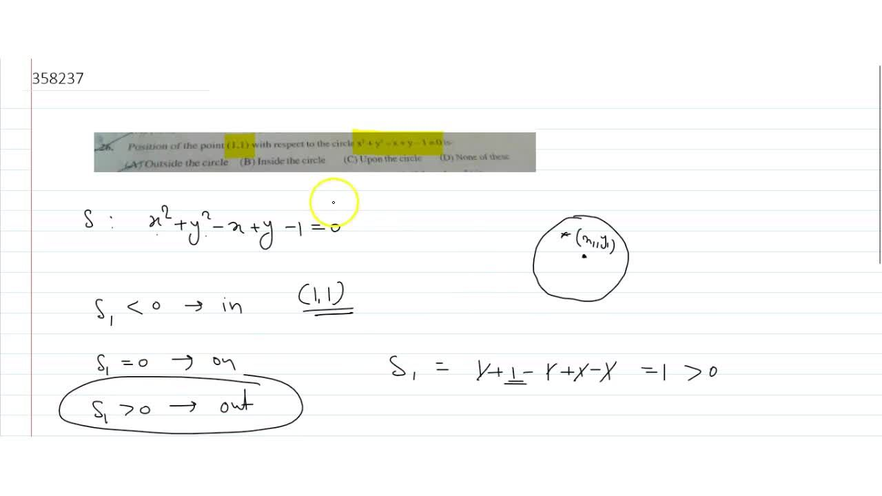 Solution for  Position of the point ( 1 , 1 ) with respect to