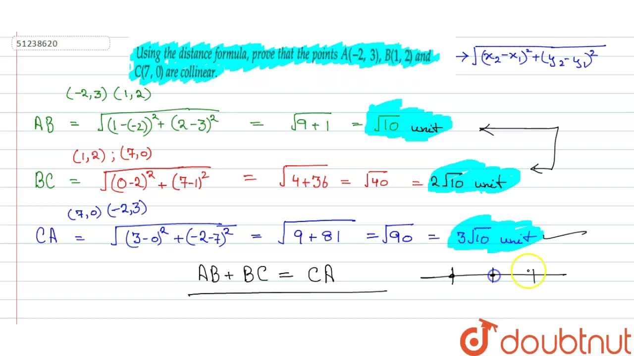 Solution for Using the distance formula, prove that the points