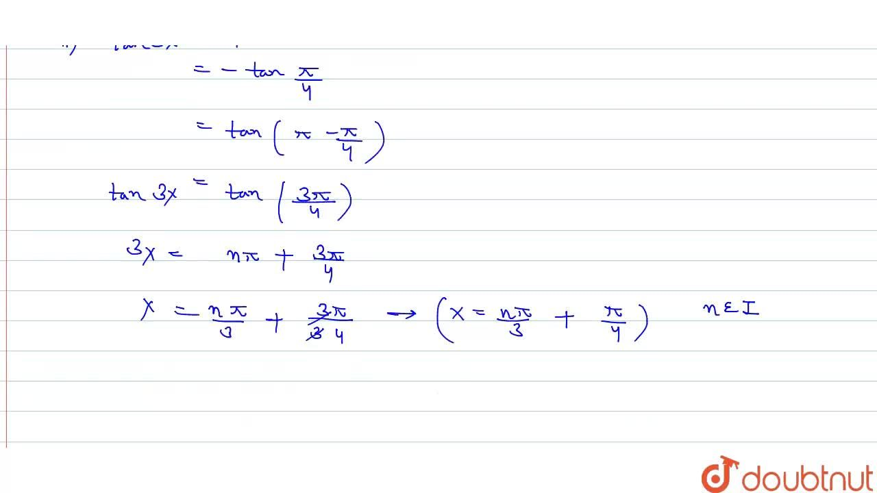 Solution for Find the general solution of each of the equations