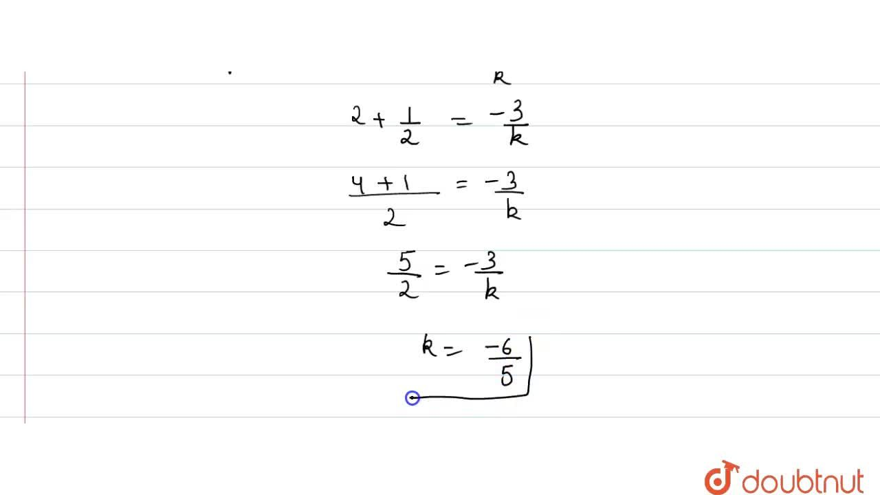 If one zero of the quadratic polynomial kx^(2) + 3x+k is 2 then the value of k is
