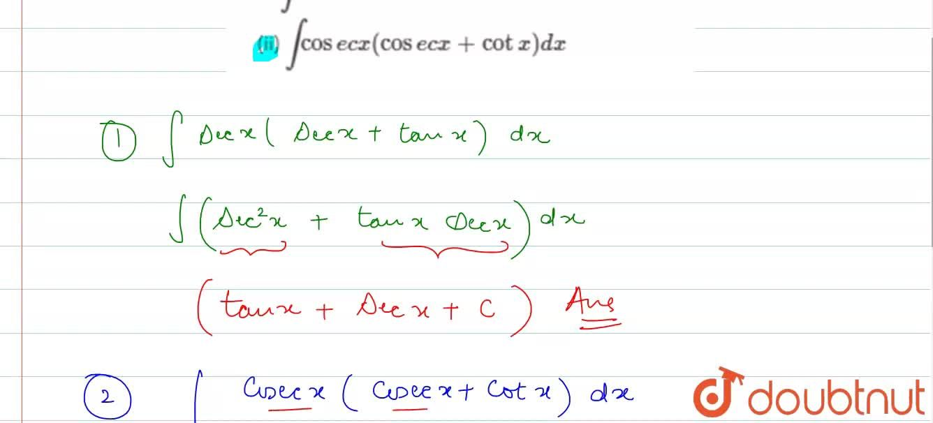 Solution for (i) intsecx (secx +tanx) dx <br> (ii) intcosec
