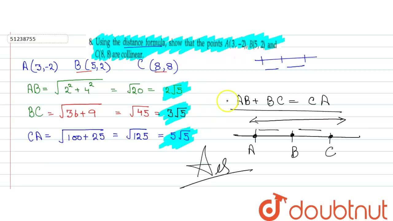 Solution for Using the distance formula, show that the points A