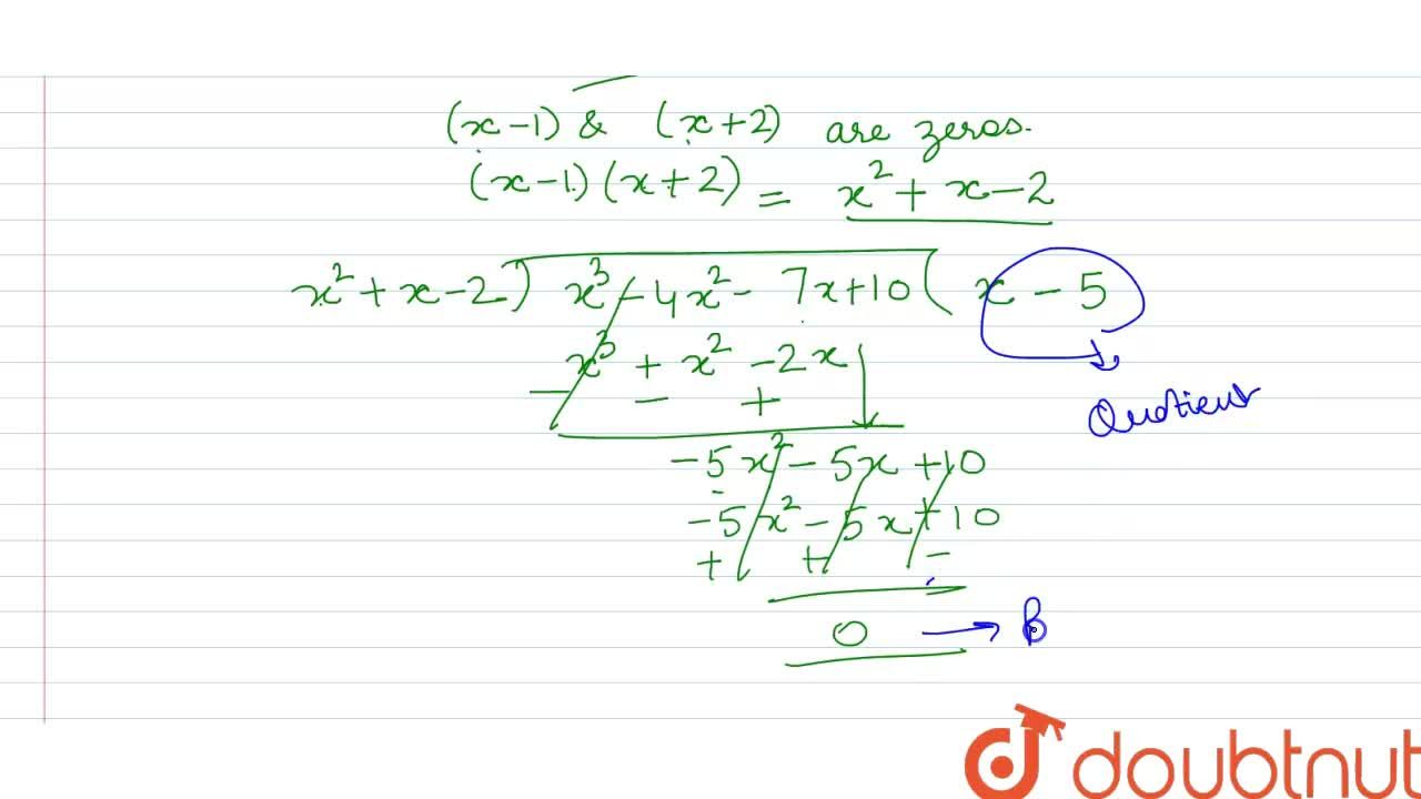 Solution for Find the quotient and the remainder when <br>  If