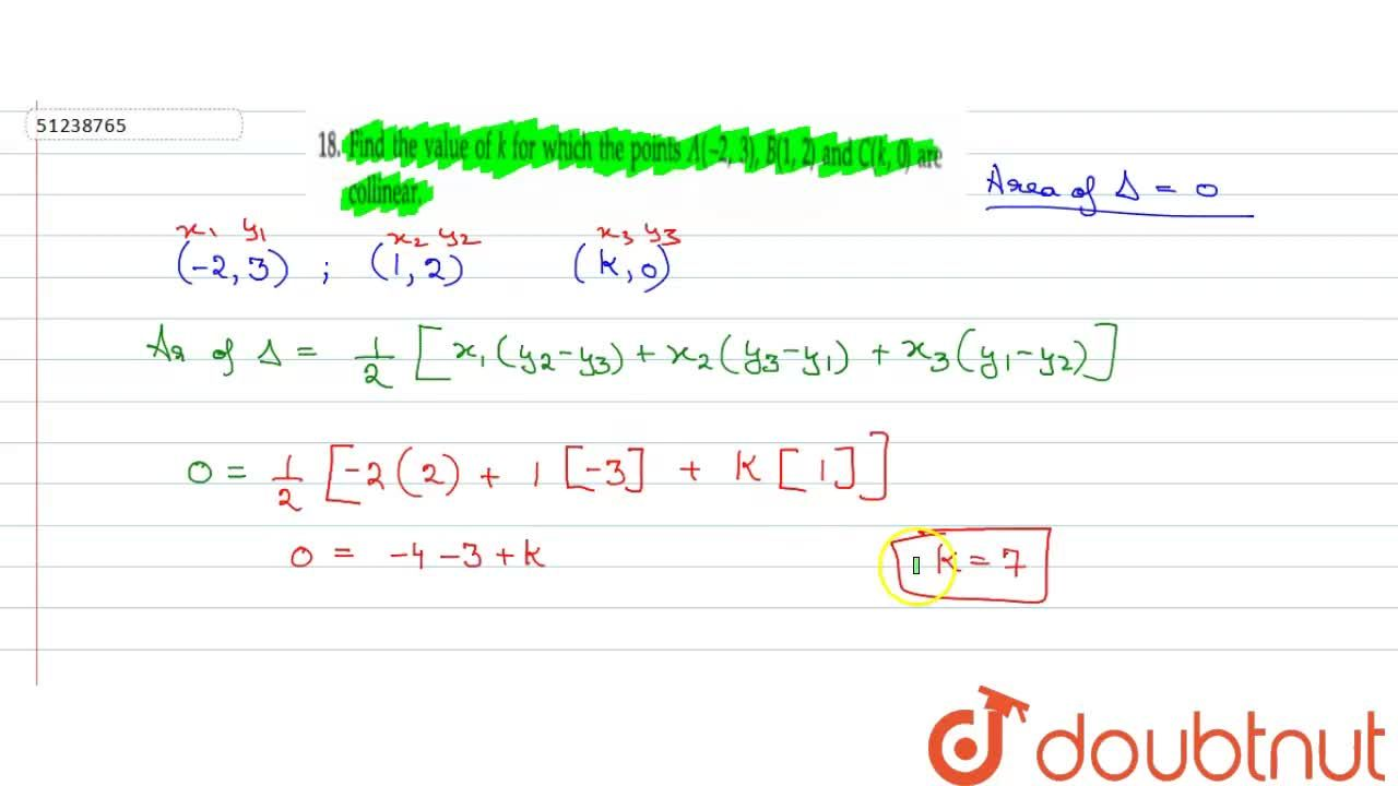 Find the value of k for which the points A(-2, 3), B(1, 2) and C(k, 0) are collinear.