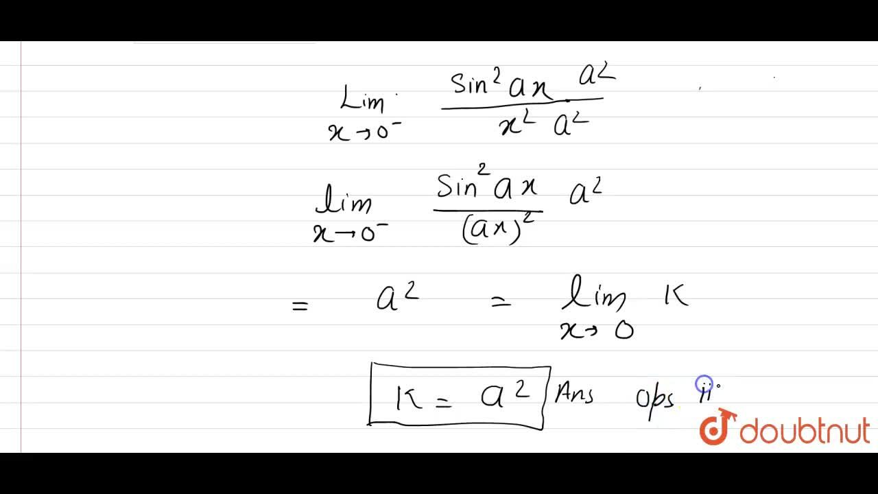 """Solution for If the function f(x) = {((sin^(2)ax),(x^(2))"""","""","""""""