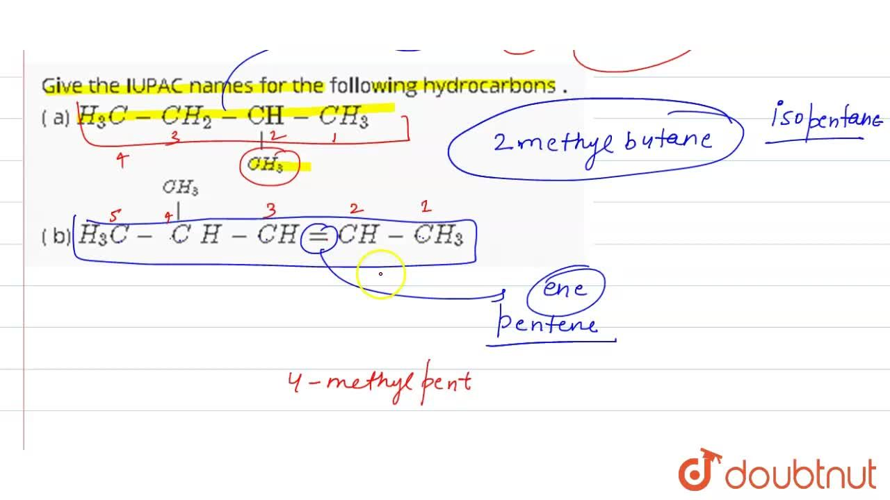 Solution for Give the IUPAC names for the following hydrocarbon