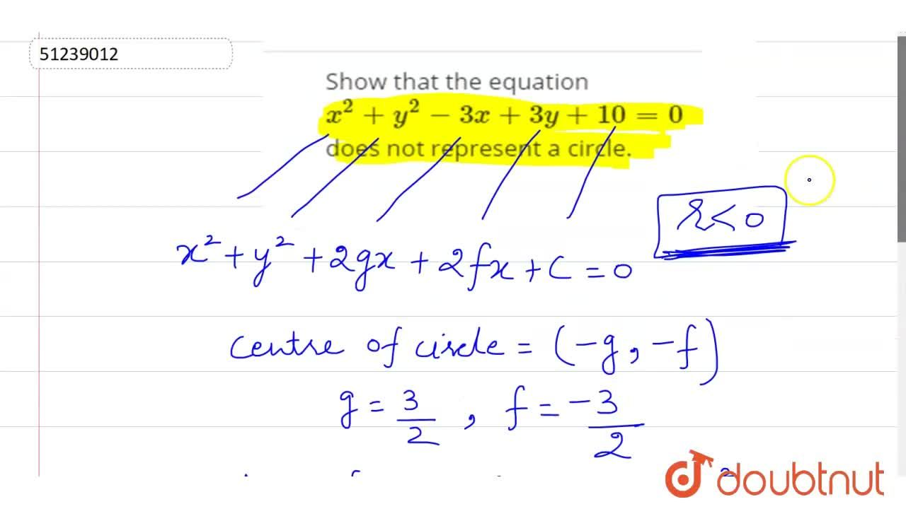 Solution for Show that  the equation   x ^(2) + y ^(2) - 3x  +