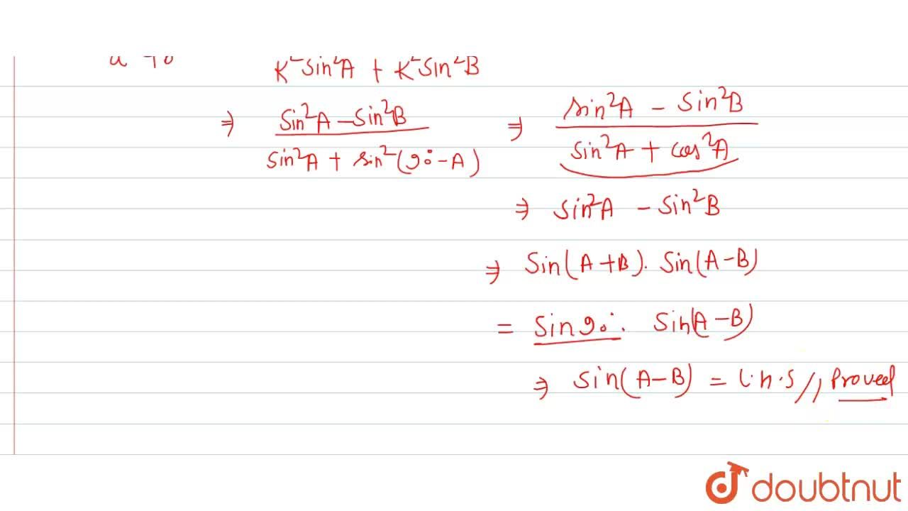 """In any DeltaABC, prov """"If in a """"DeltaABC, ,_C=90^(@),"""" then prove that sin""""(A-B)=((a^(2)-b^(2))),((a^(2)+b^(2)))"""