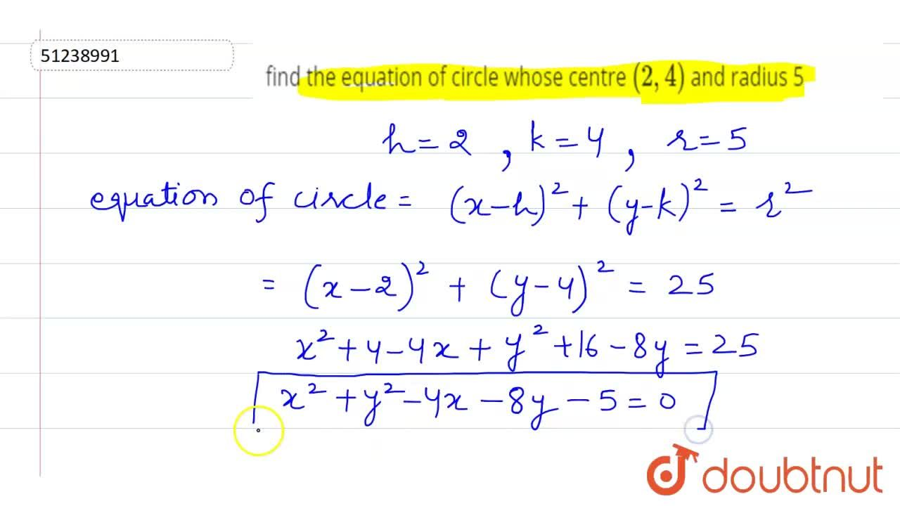 Solution for find the equation of circle whose centre   (2, 4