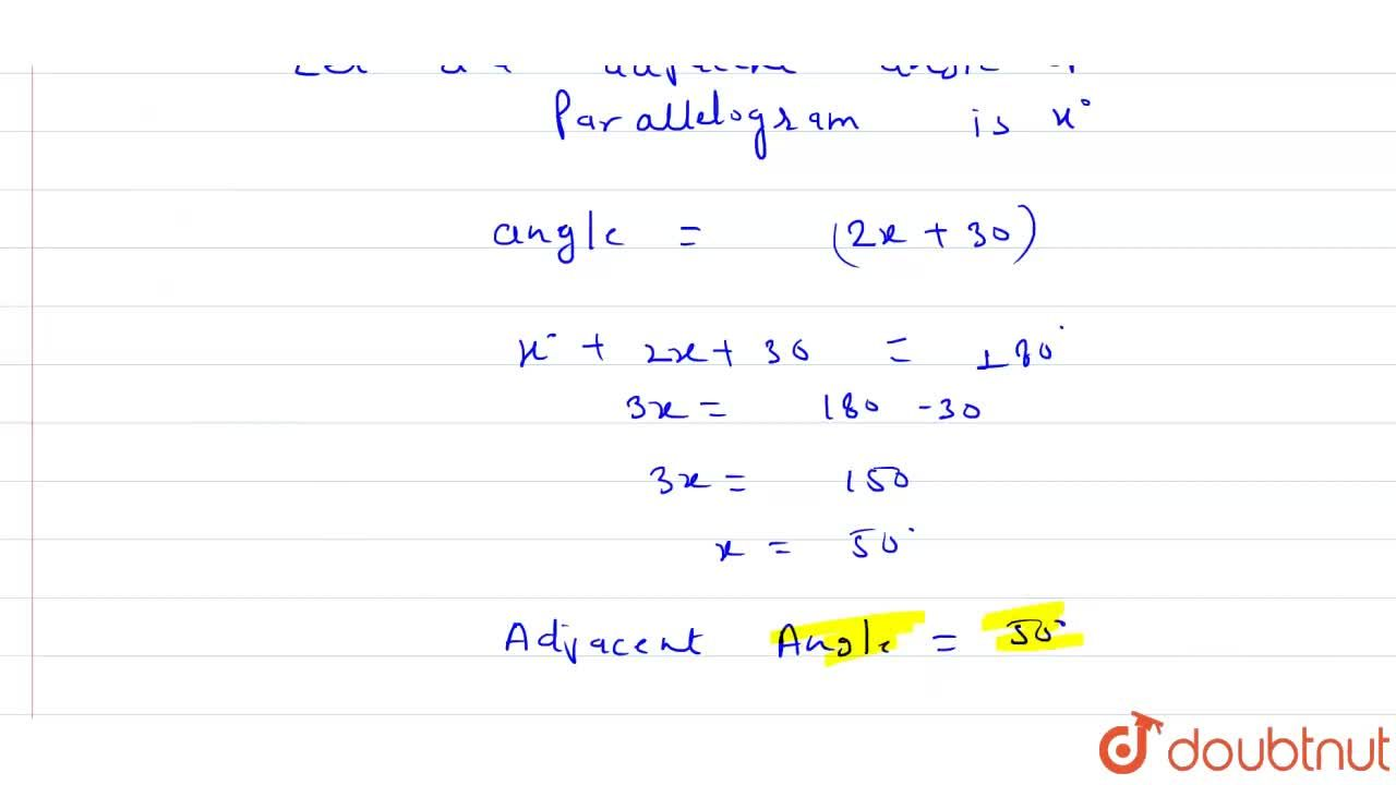 Solution for One angle of a parallelogram is 30^(@) more than