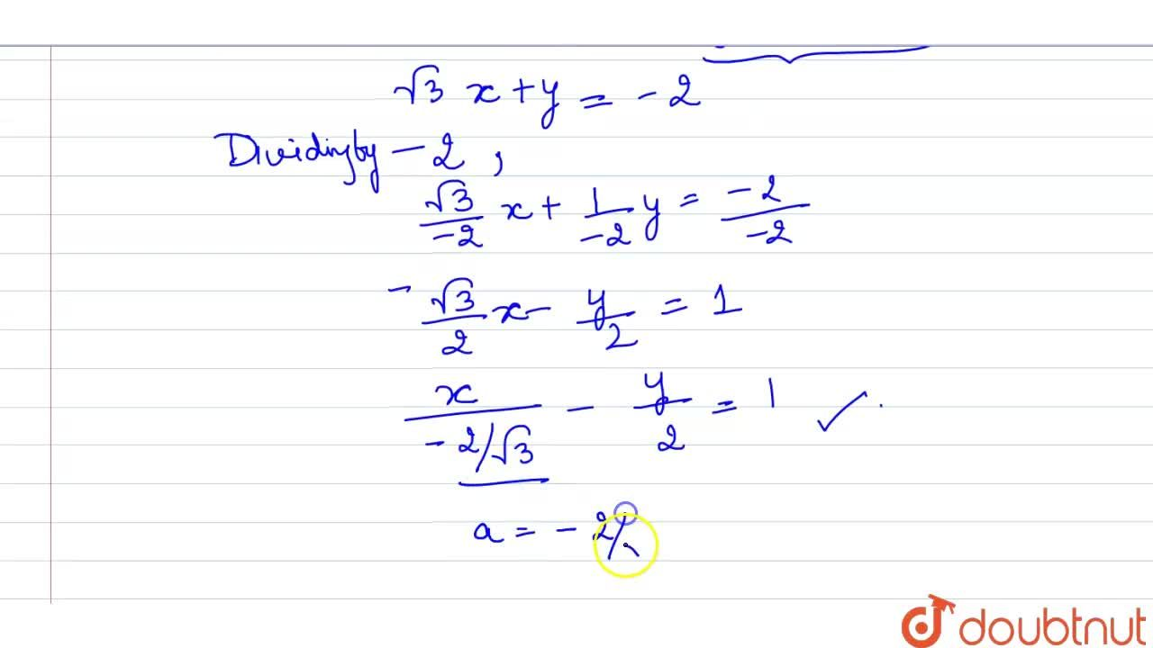 Solution for Reduce  the equation sqrt3y+y+2=0 to <br> (i) sl