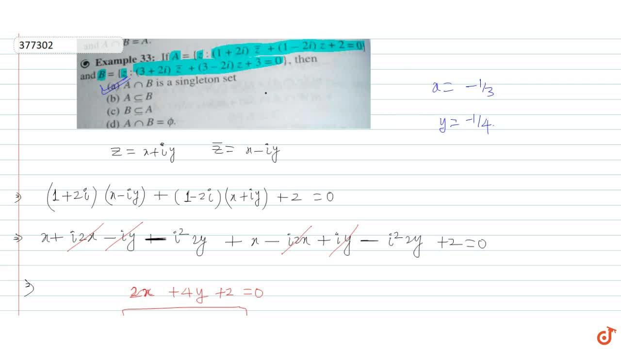 Solution for If  A = {z : (1 + 2i)bar z + (1-2i) z + 2=0) and