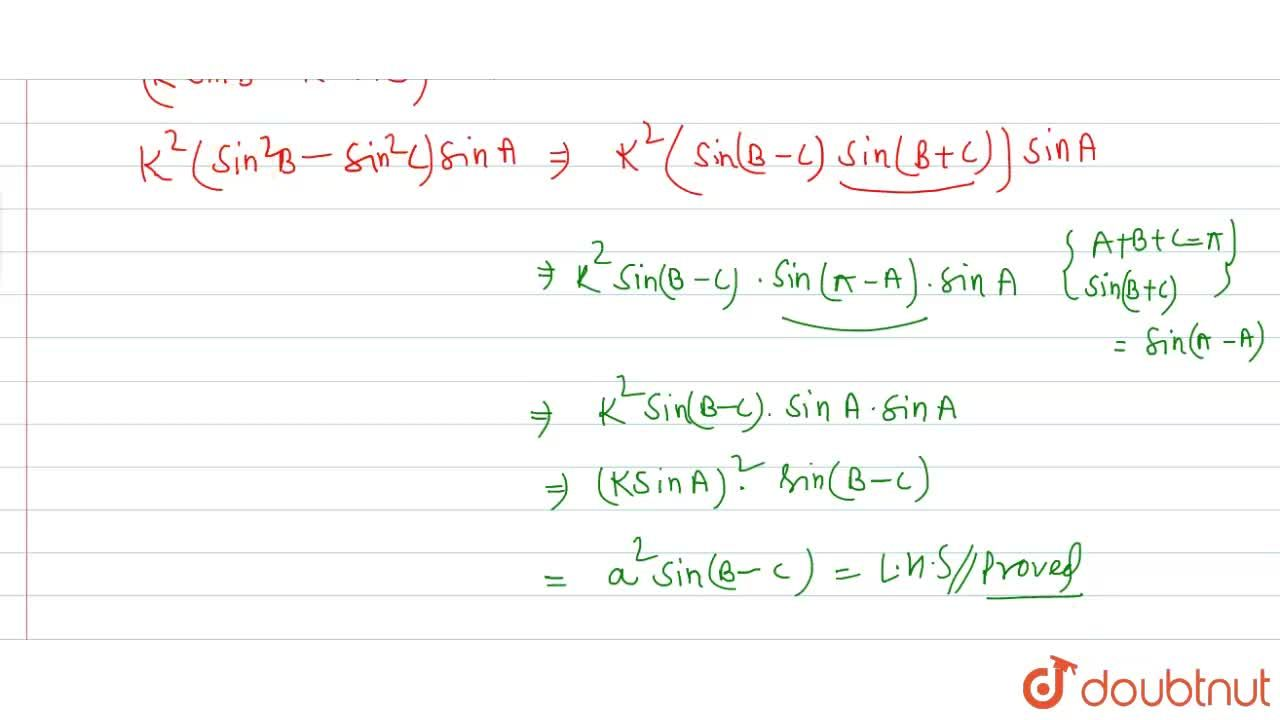 In any DeltaABC, prove that <br> a^(2)sin(B-C)=(b^(2)-c^(2))sinA