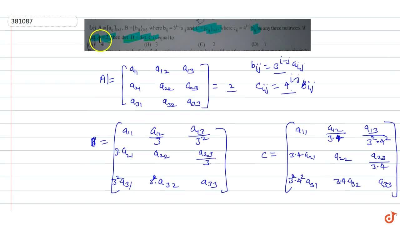 Solution for Let A=[a_(ij)]_(3xx3),B=[b_(ij)]_(3xx3) Where b