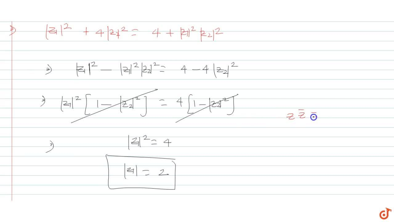 Solution for Let z_1 and z_2 be two complex numbers such that