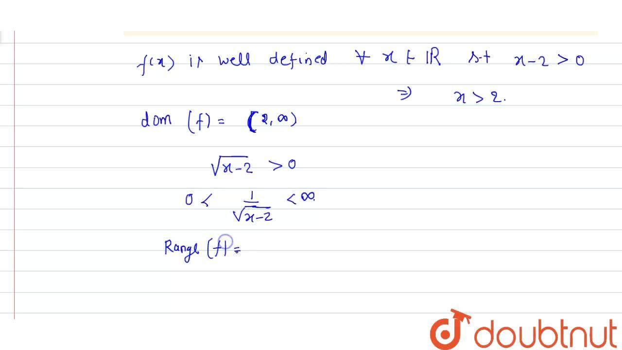 Solution for Find the domain and the range of the real function