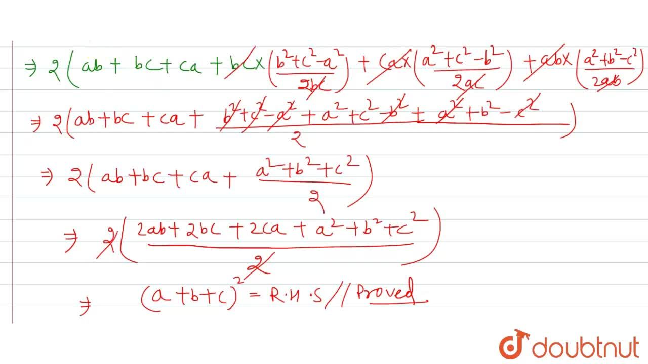 "In any DeltaABC, prove that  4(bc cos^(2)""""A,2+ca cos^(2)""""B,2+ab cos^(2)""""C,2)=(a+b+c)^(2)"