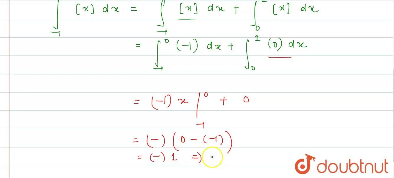 Let `[x]` denote the greatest integer less than or equal to `x`. Then, `int_(1)^(-1)[x]dx=?`