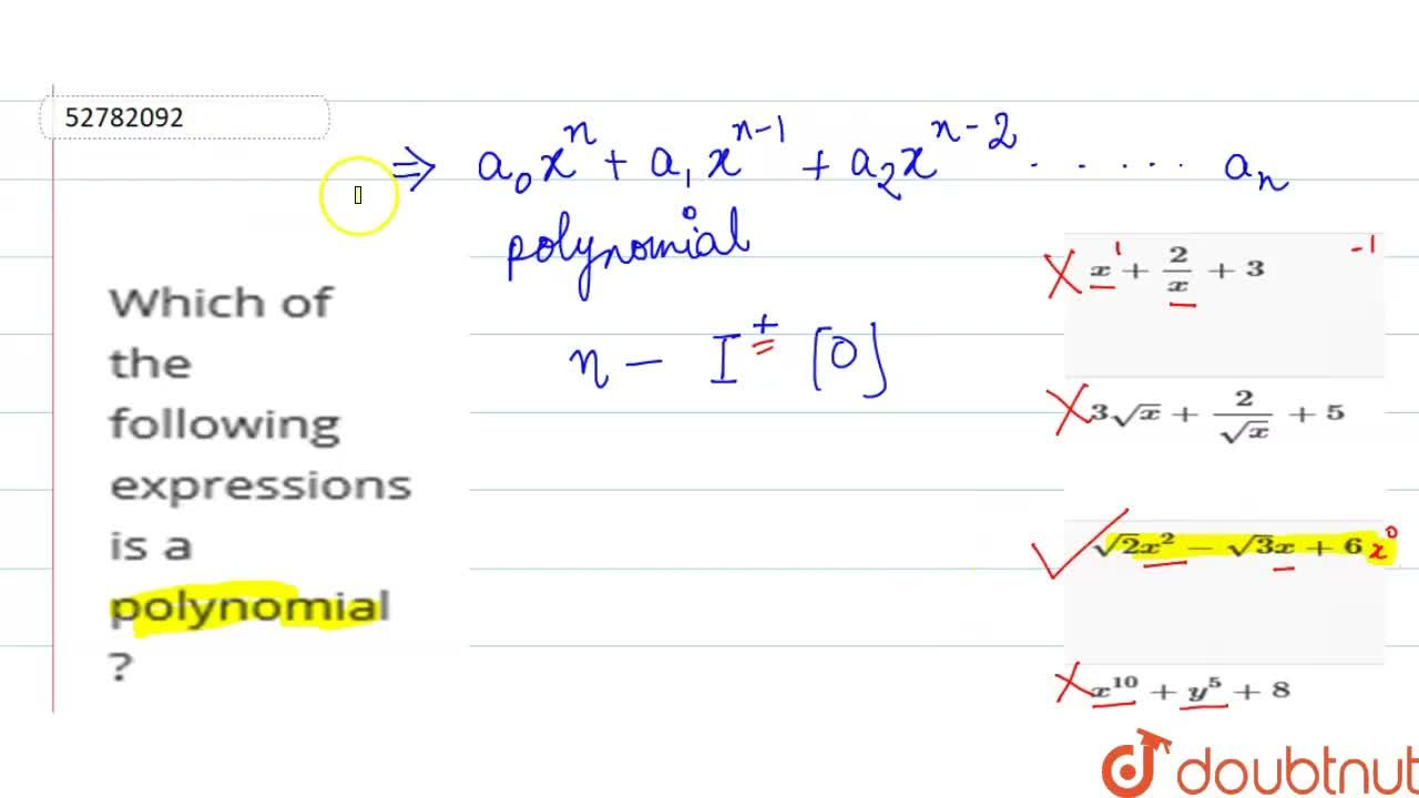 Solution for Which of the following expressions is a polynomial