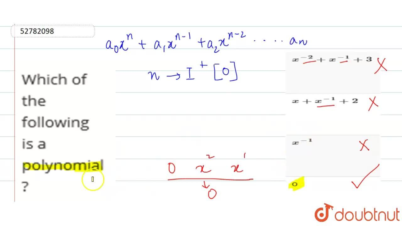 Solution for Which of the following is a polynomial ?