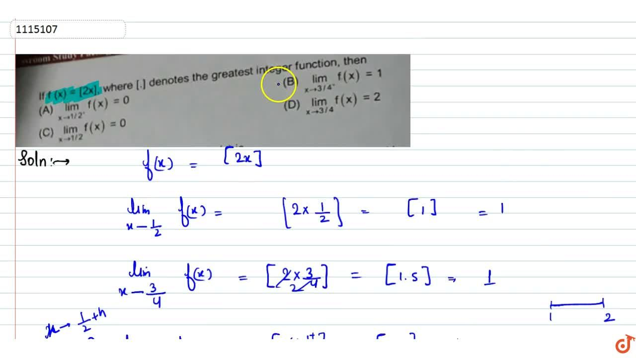 Solution for If  f (x) = [2x], where [.] denotes the greatest