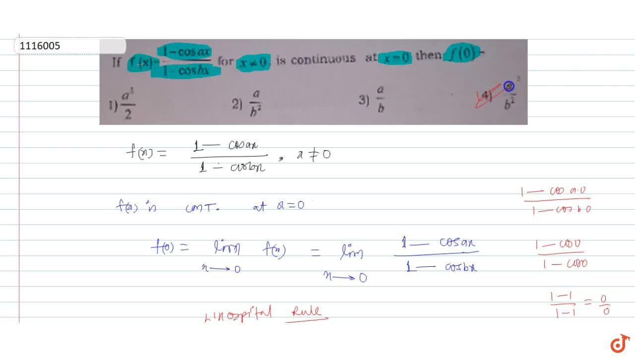 Solution for If (x)=(1-cosa x),(1-cosb x) for x!=0, is cont