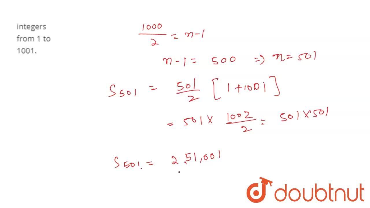 Solution for Find the sum of all odd integers from 1 to 1001.