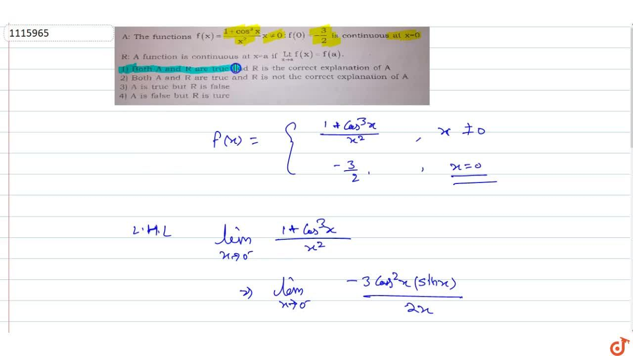 Solution for A: The functions f(x)=(1+cos^3x),(x^2) x!=0: f(0)