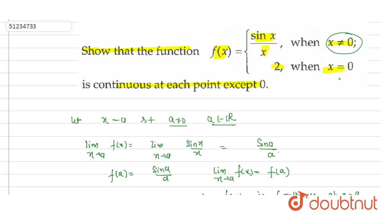 Solution for Show that the function  f(x) ={( (sin x),x,   whe